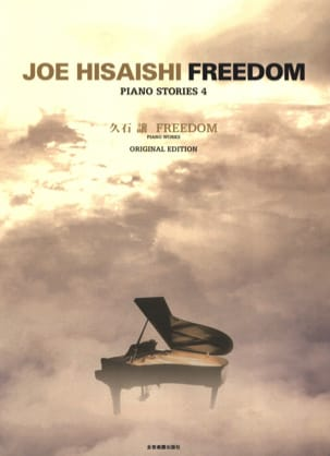 Piano Stories 4 - Freedom - Original Edition Joe Hisaishi laflutedepan