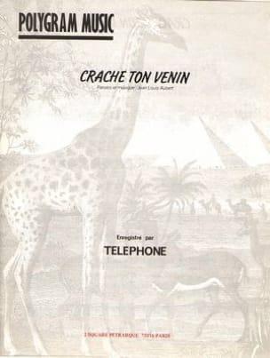 Crache Ton Venin Téléphone Partition Guitare - laflutedepan
