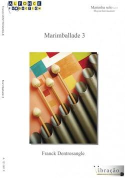Marimballade 3 Franck Dentresangle Partition Marimba - laflutedepan
