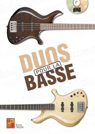 Duos Pour La Basse Bass Guitar - Tauzin Bruno - laflutedepan.com