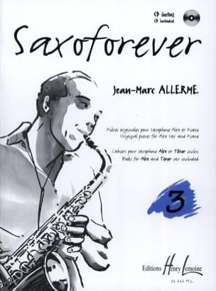 Saxoforever Volume 3 Jean-Marc Allerme Partition laflutedepan