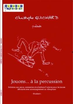 Jouons... A la Percussion - Etudiant Christophe Guichard laflutedepan