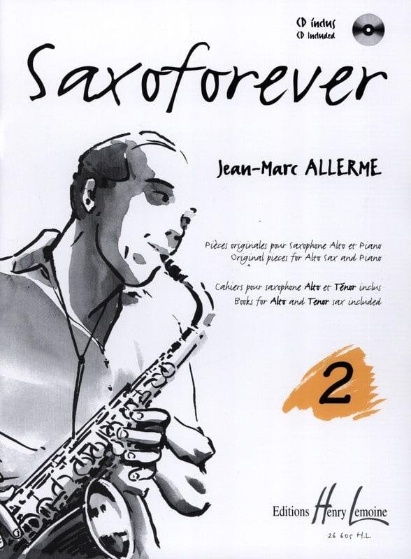 Saxoforever Volume 2 - Jean-Marc Allerme - laflutedepan.com