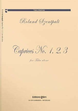 Caprices N° 1, 2, 3 Roland Szentpali Partition Tuba - laflutedepan