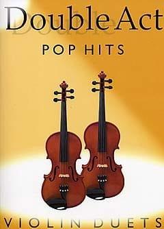 Double Act - Pop Hits Partition Violon - laflutedepan
