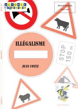 Illégalisme - Jean Coyez - Partition - laflutedepan.com