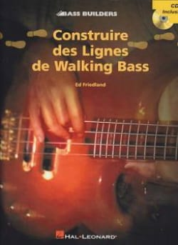 Construire Des Lignes de Walking Bass Ed Friedland laflutedepan
