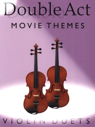 Double Act - Movie Themes Partition Violon - laflutedepan