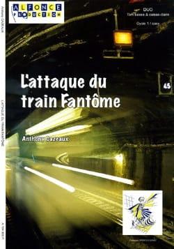 L' Attaque du Train Fantôme Anthony Cazeaux Partition laflutedepan