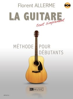 La Guitare Tout Simplement - Florent Allerme - laflutedepan.com