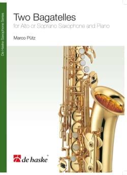 Two bagatelles - Marco Pütz - Partition - Saxophone - laflutedepan.com