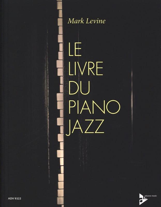 Le Livre du Piano Jazz - Mark Levine - Partition - laflutedepan.com