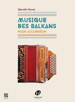 Musique des Balkans Gjovalin Nonaj Partition Accordéon - laflutedepan