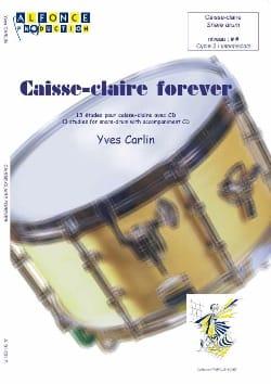 Caisse-claire forever - 13 Etudes Yves Carlin Partition laflutedepan