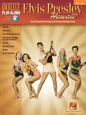 Ukulele Play-Along Volume 36 Elvis Presley - Hawaii laflutedepan