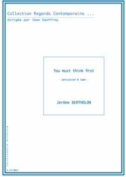 You Must Think First Jérôme Bertholon Partition laflutedepan
