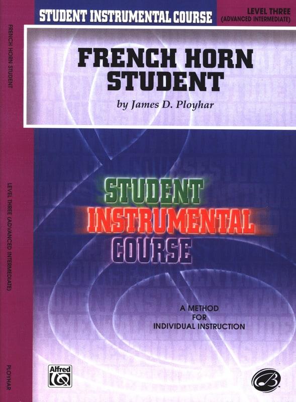 French Horn Student Volume 3 - James Ployhar - laflutedepan.com
