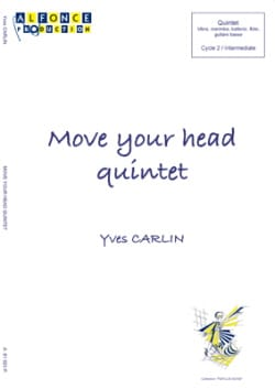 Move your head quintet Yves Carlin Partition laflutedepan