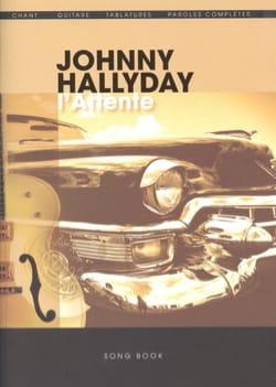 Johnny Hallyday - L'attente - Partition - di-arezzo.fr