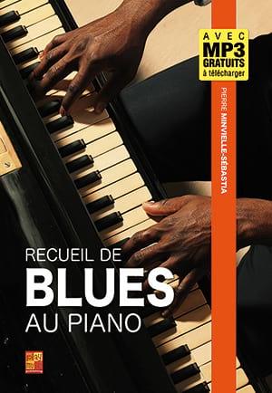 Recueil de blues au piano Pierre Minvielle-Sebastia laflutedepan