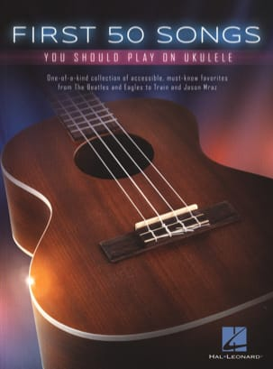 First 50 Songs You Should Play on Ukulele Partition laflutedepan