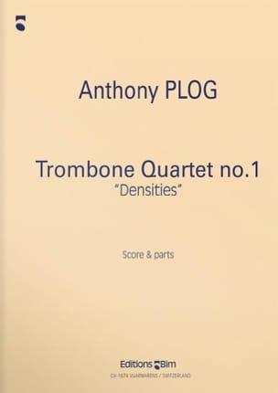Anthony Plog - Quartet Trombone N ° 1 Densities - Partition - di-arezzo.co.uk
