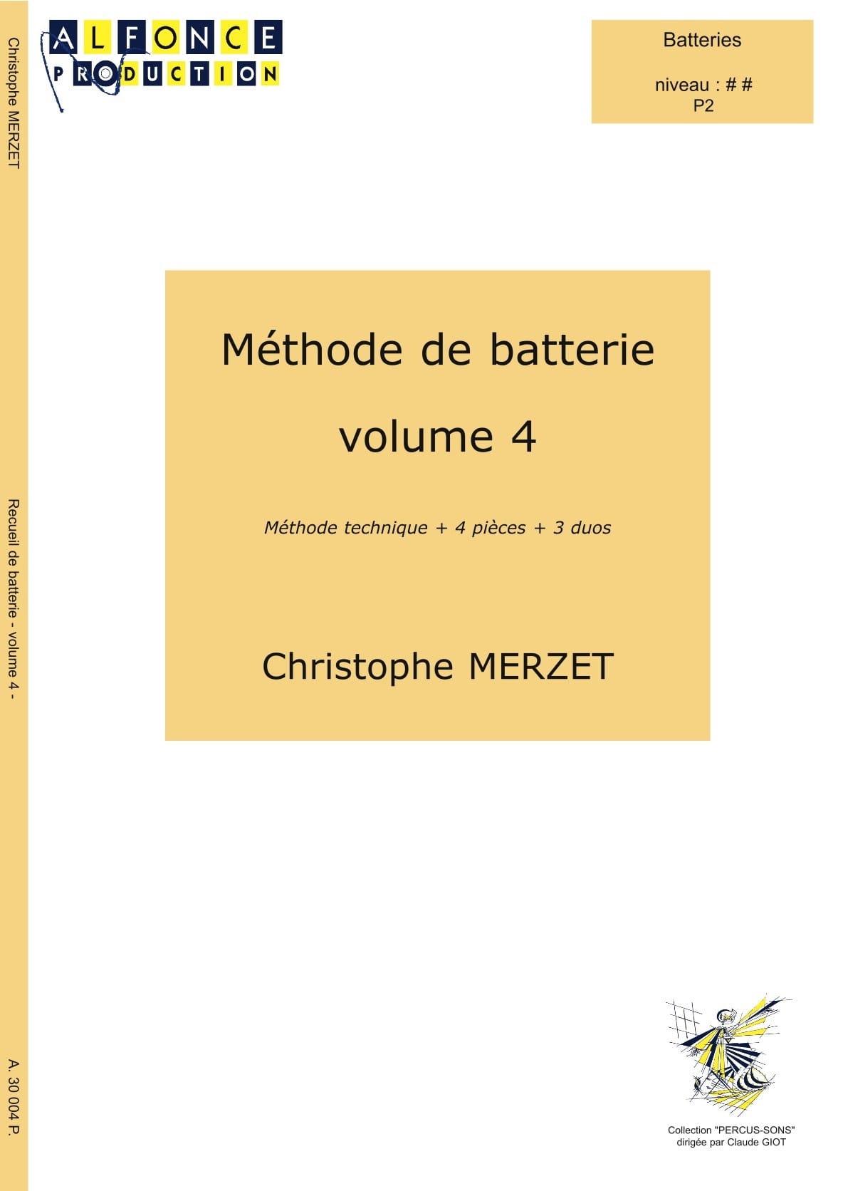 Méthode de Batterie Volume 4 - Christophe Merzet - laflutedepan.com
