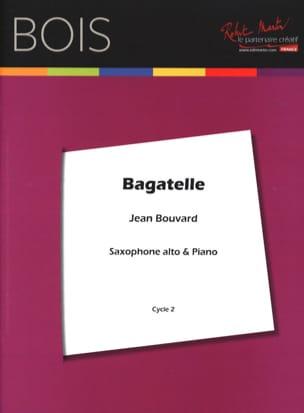 Bagatelle Jean Bouvard Partition Saxophone - laflutedepan