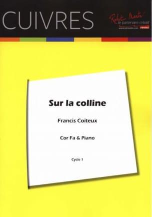 Sur La Colline Francis Coiteux Partition Cor - laflutedepan