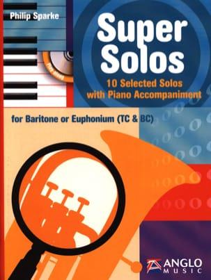 Philip Sparke - Super Solos - 10 Selected Solos - Partition - di-arezzo.co.uk