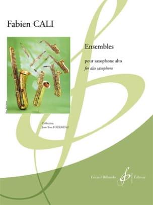 Ensembles Fabien Cali Partition Saxophone - laflutedepan