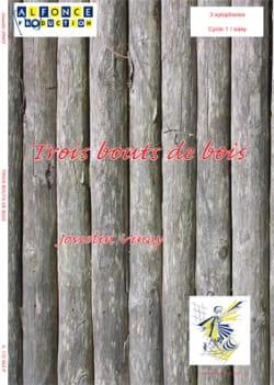 Trois Bouts de Bois - Jocelyn Vinay - Partition - laflutedepan.com