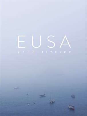 Yann Tiersen - Eusa - Partition - di-arezzo.co.uk