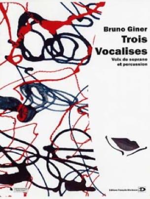 Trois vocalises - Bruno Giner - Partition - laflutedepan.com