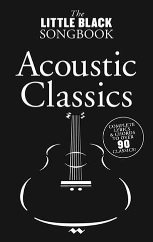 The Little Black Songbook - Acoustic Classics Partition laflutedepan