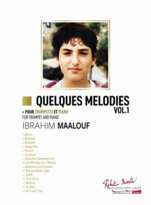 Quelques mélodies - Volume 1 Ibrahim Maalouf Partition laflutedepan