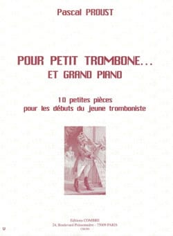 Pour petit trombone... et grand piano Pascal Proust laflutedepan