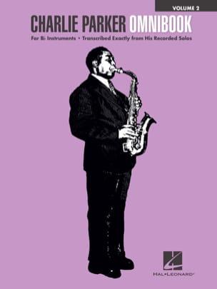 Charlie Parker - Charlie Parker Omnibook Bb - Volume 2 - Partition - di-arezzo.fr