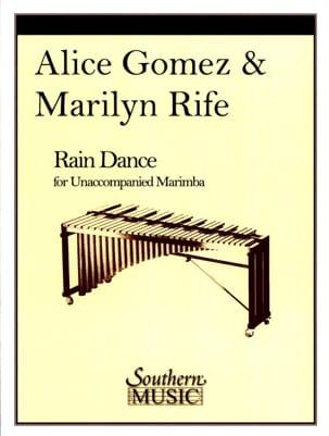 Rain Dance Gomez A. / Rife M. Partition Marimba - laflutedepan