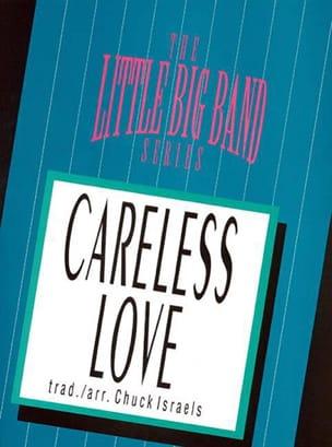 Careless Love Traditionnel Partition ENSEMBLES - laflutedepan