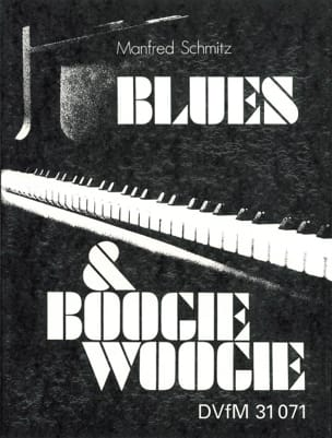 Blues & Boogie Woogie Manfred Schmitz Partition Jazz - laflutedepan