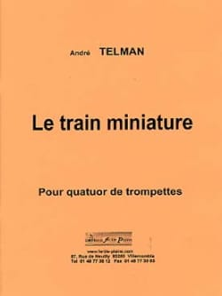 Le train miniature André Telman Partition Trompette - laflutedepan