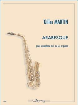 Arabesque - Gilles Martin - Partition - Saxophone - laflutedepan.com