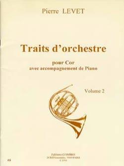 Traits d' Orchestre Pour le Cor Volume 2 Pierre Levet laflutedepan