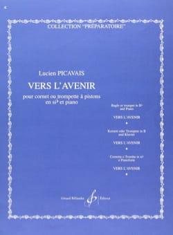 Vers L'avenir Lucien Picavais Partition Trompette - laflutedepan