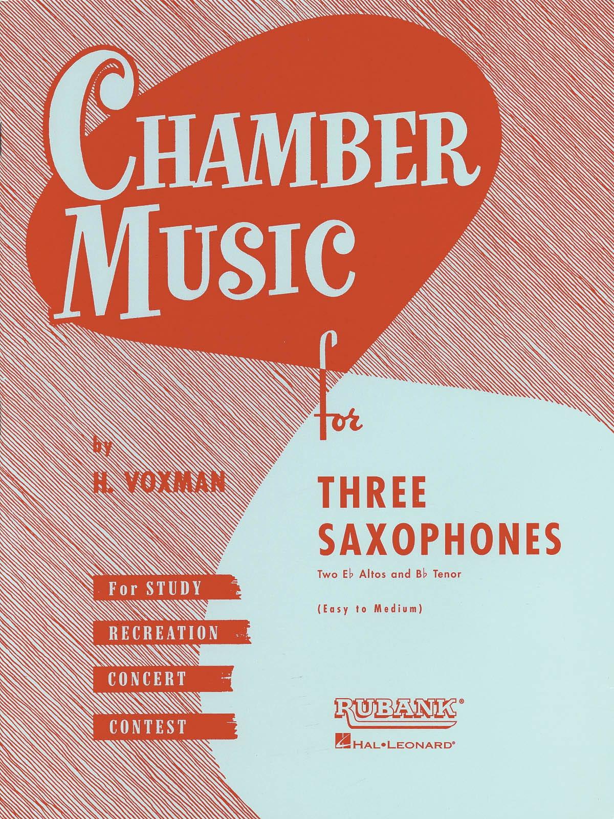Chamber Music For Three Saxophones - Voxman - laflutedepan.com