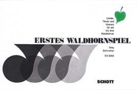 Erstes Waldhornspiel Willy Schneider Partition Cor - laflutedepan