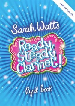 Ready Steady Clarinet! - Livre de l'étudiant Sarah Watts laflutedepan