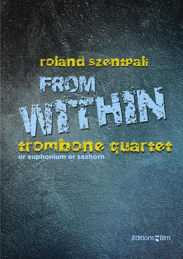 From Within - pour quatuor de trombone - laflutedepan.com