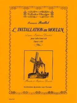 L' Installation Au Moulin François Poullot Partition laflutedepan